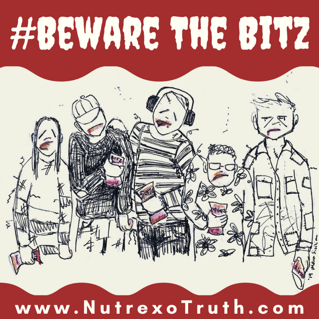 Zombies holding bags of Blazin Bitz. The headline reads, #Beware The Bitz, and the URL for NutrexoTruth.com is below.