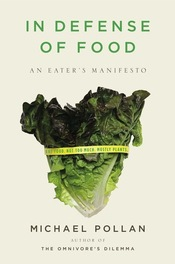 Cover of In Defense of Food, a book by Michael Pollan