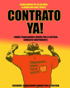 """contrato ya! contract now! image of a worker wearing a shirt showing an apple and the words """"trabajadores unidos por la justicia"""""""